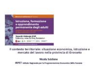 Il contesto territoriale: situazione economica, istruzione e mercato del lavoro nella provincia di Grosseto